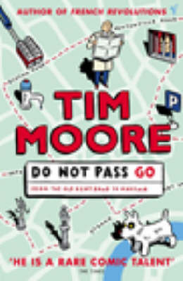 Do Not Pass Go:From the Old Kent Road to Mayfair