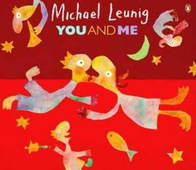 You and Me : A Collection of Recent Pictures, Verses, Fables, Aphorisms and Songs
