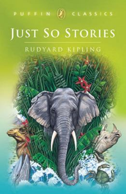 Just So Stories (Puffin Classic)