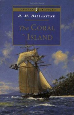 The Coral Island (Puffin Classic)
