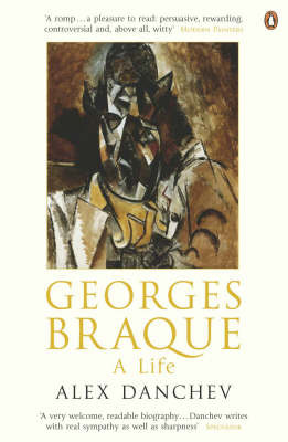 Georges Braque : A Life