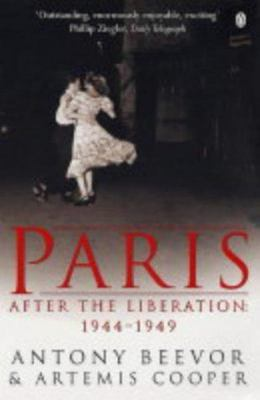 Paris :  After the Liberation  1944-1949 (revised edition 2004)