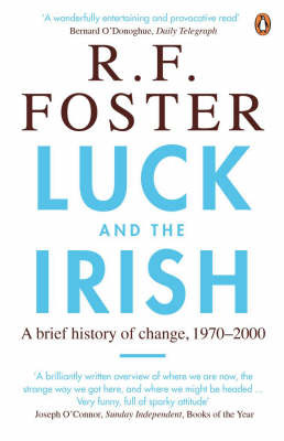 Luck and the Irish : A brief history of change 1970-2000