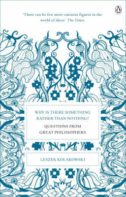 Why is There Something Rather Than Nothing? Questions from Great Philosophers