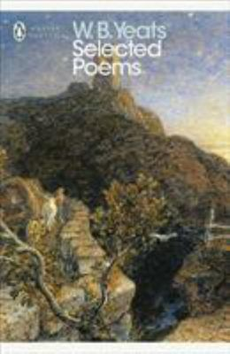 Selected Poems: W. B. Yeats