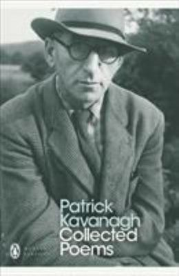 Collected Poems: Patrick Kavanagh