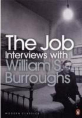 The Job : Interviews with William S. Burroughs