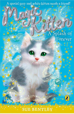 A Splash of Forever (Magic Kitten #14)