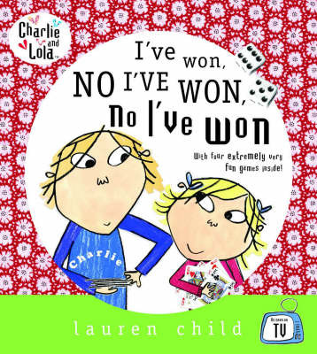 I've Won, No I've Won, No I've Won! (Charlie and Lola) Game