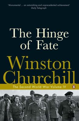 The Hinge of Fate. The Second World War IV