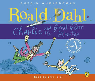 Charlie and the Great Glass Elevator (CD Unabridged)