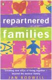 Repartnered Families: Creating New Ways of Living Together Beyond the Nuclear Family