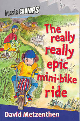 The Really Really Epic Mini Bike Ride (Aussie Chomps)