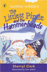 Littlest Pirate and the Hammerheads (Aussie Nibbles)