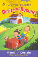 Rosie to the Rescue (Aussie Nibbles)