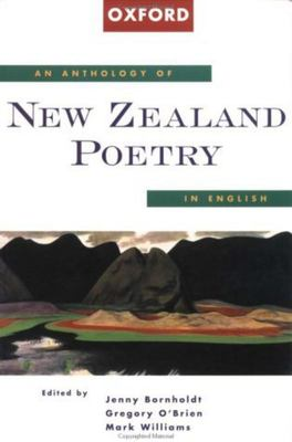 An Anthology of New Zealand Poetry in English