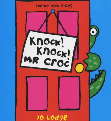 Knock! Knock! Mr.Croc OUT OF PRINT