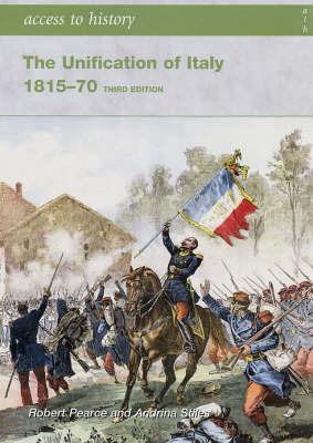 The Unification of Italy 1815 - 70 (3rd Edition)