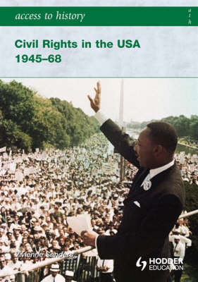 Civil Rights in the USA 1945-68 : Access to History