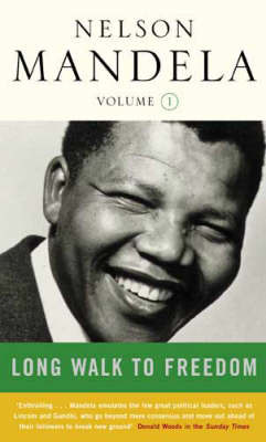 Long Walk to Freedom 1918-1962 Vol 1