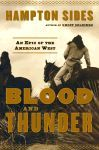 Blood and Thunder -  An Epic of the American West
