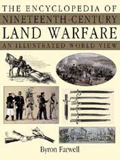 The Encyclopedia of Nineteenth-century Land Warfare