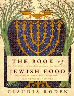 The Book of Jewish Food : An odyssey from Samarkand to New York