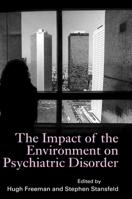 Impact of the Environment on Psychiatric Disorder