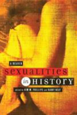 Sexualities in History: A Reader