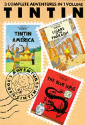 Tintin 3 in 1 Vol. 1:Tintin in America/Cigars of the Pharaoh/The Blue Lotus