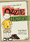 A Birthday in the Life of Ozzie Kingsford (#1)
