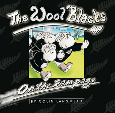 Wool Blacks : On the Rampage