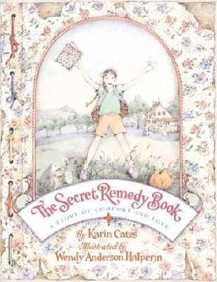 Secret Remedy Book : A story of comfort and love