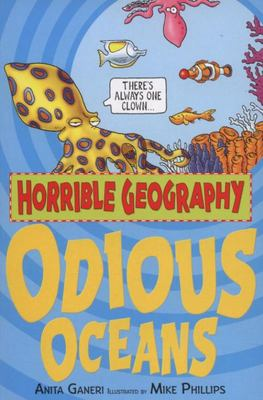 Odious Oceans (Horrible Geography )