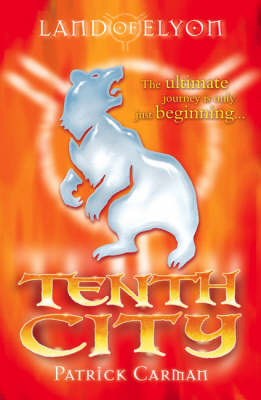 Tenth City (The Land of Elyon Book 3)