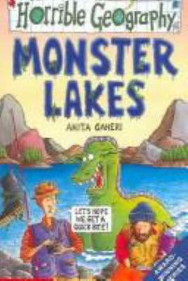 Monster Lakes (Horrible Geography)