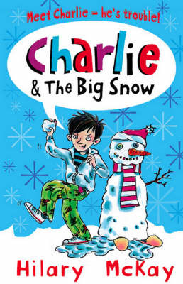 Charlie and the Big Snow (Charlie - Book 3)