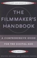 The Filmmaker's Handbook : A Comprehensive Guide for the Digital Age  (3rd edition 2007)