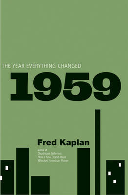 1959 : The year everything changed