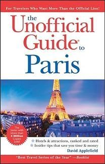 The Unofficial Guide to Paris (6ed)