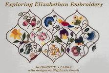 Exploring Elizabethan Embroidery - out of print
