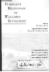 Turbulent Beginnings Of Wanganui Settlement