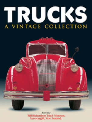 Trucks: A Vintage Collection