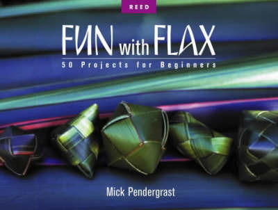Fun With Flax : 50 Projects for Beginners