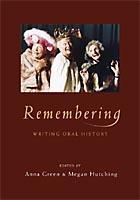 Remembering: Writing Oral History