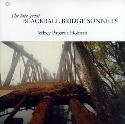 The Late Great Blackball Bridge Sonnets