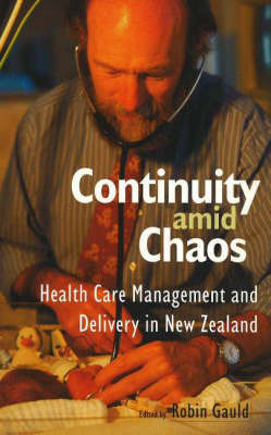 Continuity Amid Chaos: Healthcare Management and Delivery in New Zealand