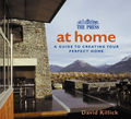 At Home: A Guide to Creating Your Perfect Home (The Press)