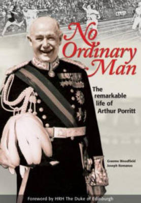 No Ordinary Man - The remarkable life of Arthur Porrit