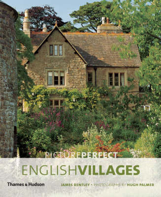 Picture Perfect English Villages (The Most Beautiful series)